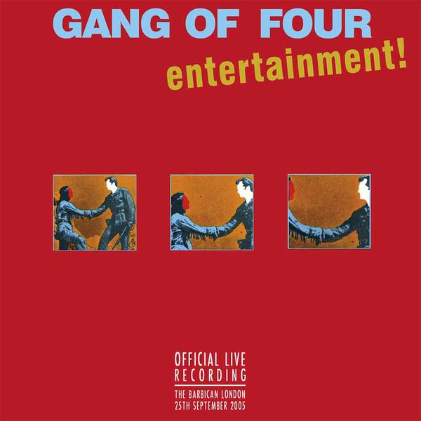 GANG OF FOUR - ENTERTAINMENT! OFFICIAL LIVE RECORDING (9/25/05) - 2xLP /  COLOR VINYL (GATEFOLD)